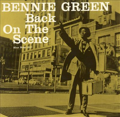 Bennie Green Back On The Scene