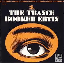Booker Ervin Trance