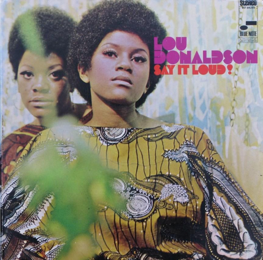 Lou-Donaldson-Say-It-Loudfront