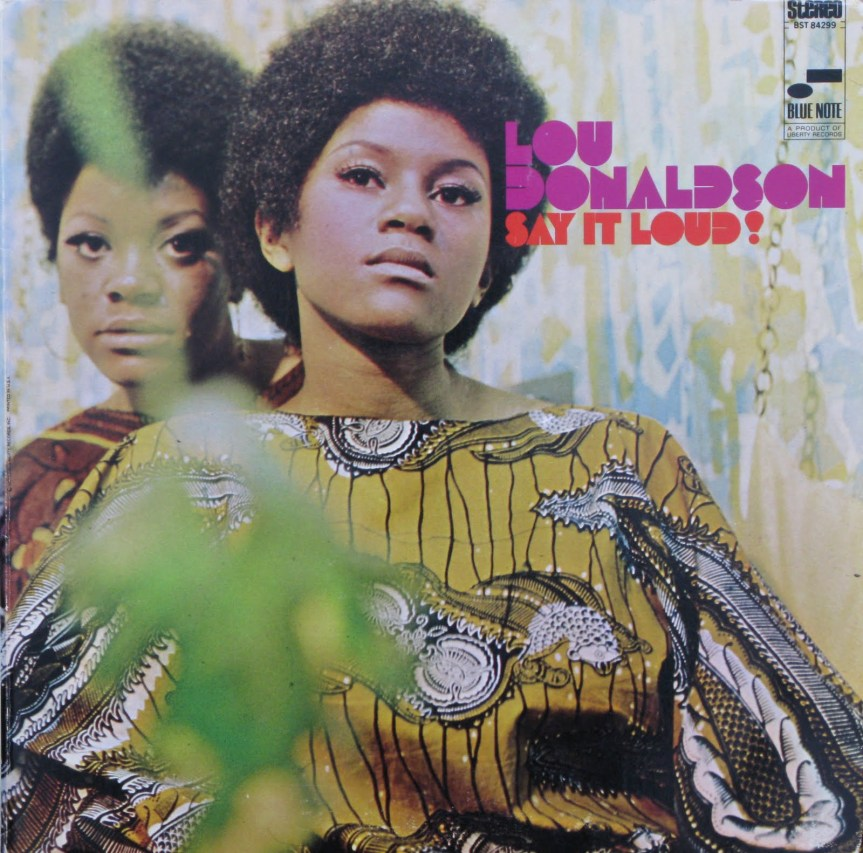 Lou-Donaldson-Say-It-Loudfront