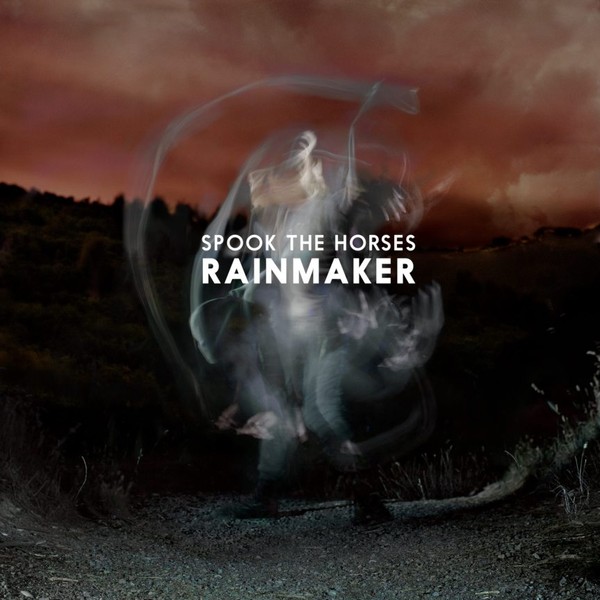 Spook the Horses - Rainmaker